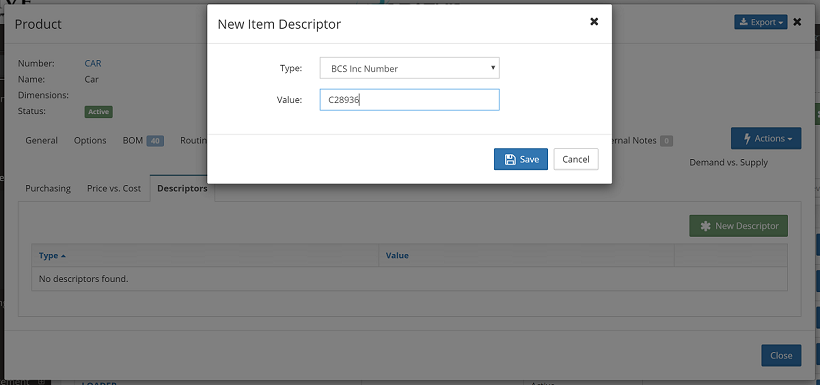 You can now add a specific descriptor to items with the descriptors tab, such as company item codes.