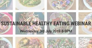 Webinar: sustainable healthy eating – What does this really look like?