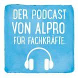 Podcast von Alpro für Fachkräfte