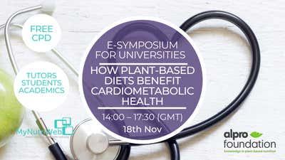 18 novembre Alpro Foundation e-symposium : « How plant-based diets benefit cardiometabolic health ».