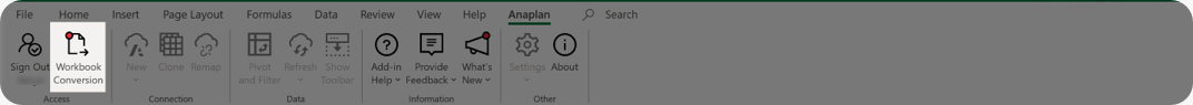 Workbook Conversion displays when your workbook needs to be converted so it's compatible with your current version of the Excel Add-in. A red dot indicates a notification to convert your workbook.