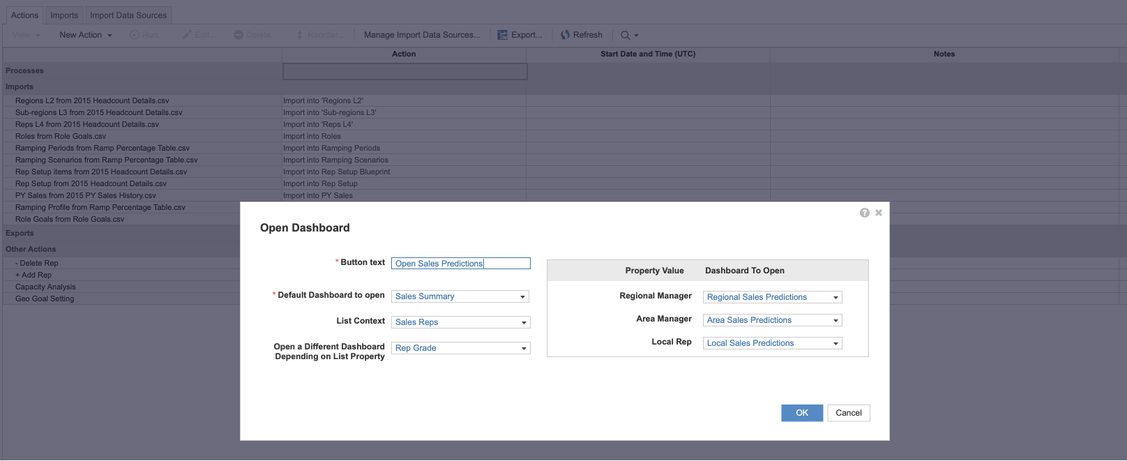 The Open Dashboard dialog with fields completed for an action that opens different dashboards. The Default Dashboard is Sales Summary, the List Context is Sales Reps, and Rep Grade is selected for the Open a Different Dashboard Depending on List Property dropdown. A section displays dropdowns so you can select which Dashboard to Open for each Property Value.