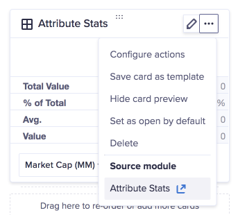 Attribute Stats grid card. The ellipsis has been clicked, so the options dropdown displays. The title Attribute Stats displays under the Source module heading.