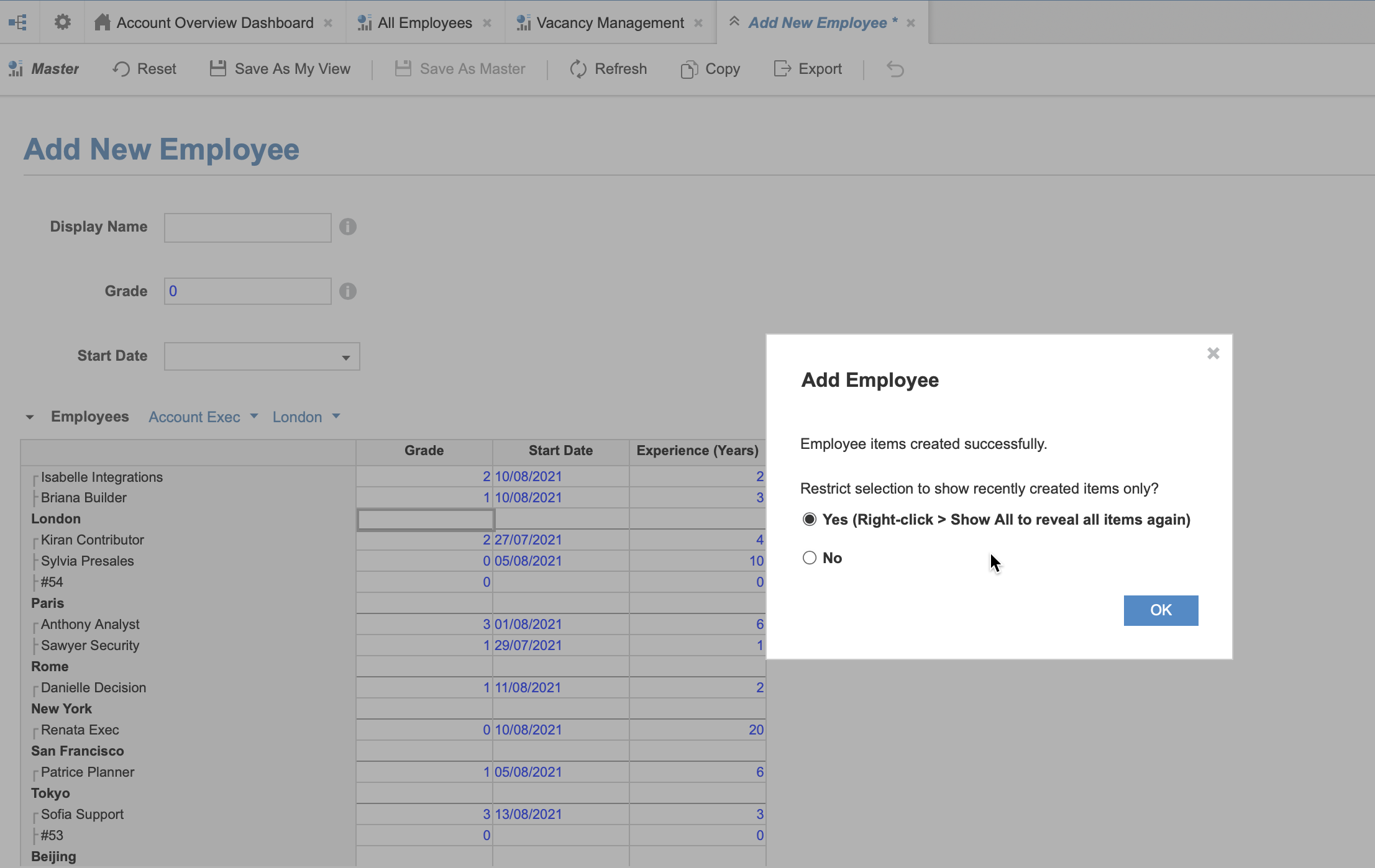 A dashboard with the name Add New Employee displays, with a dialog that prompts users to select Yes to restrict the selection to recently created items, or No to display all items.