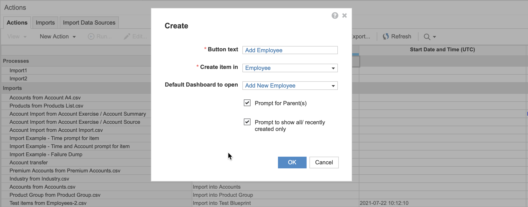 The Actions pane with the Create dialog open. The Button text is Add Employee, Employee is selected in the Create item in dropdown, Add New Employee is selected in Default Dashboard to open, and the checkboxes are selected for Prompt for Parents(s) and Prompt to show all/recently created only.