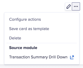 Card dropdown. The Source module name, Transaction Summary Drill Down, displays as the last option.