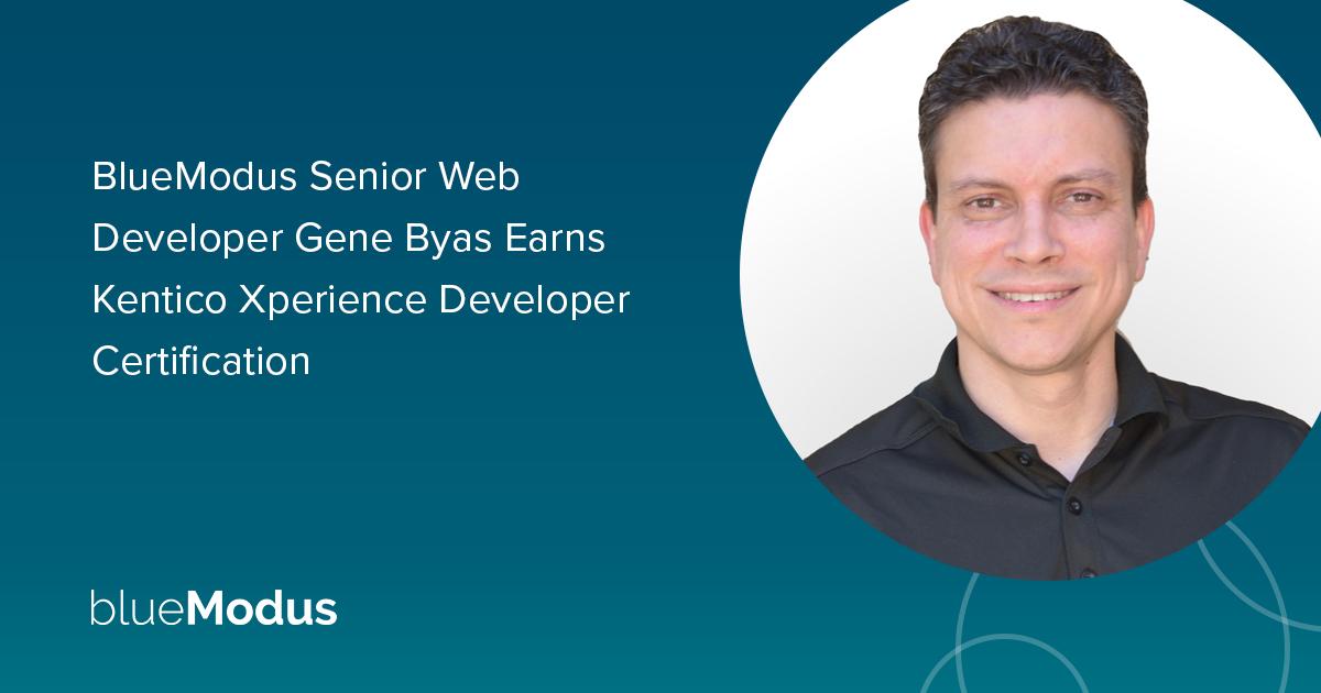 Gene Byas Earns Kentico Xperience Developer Certification