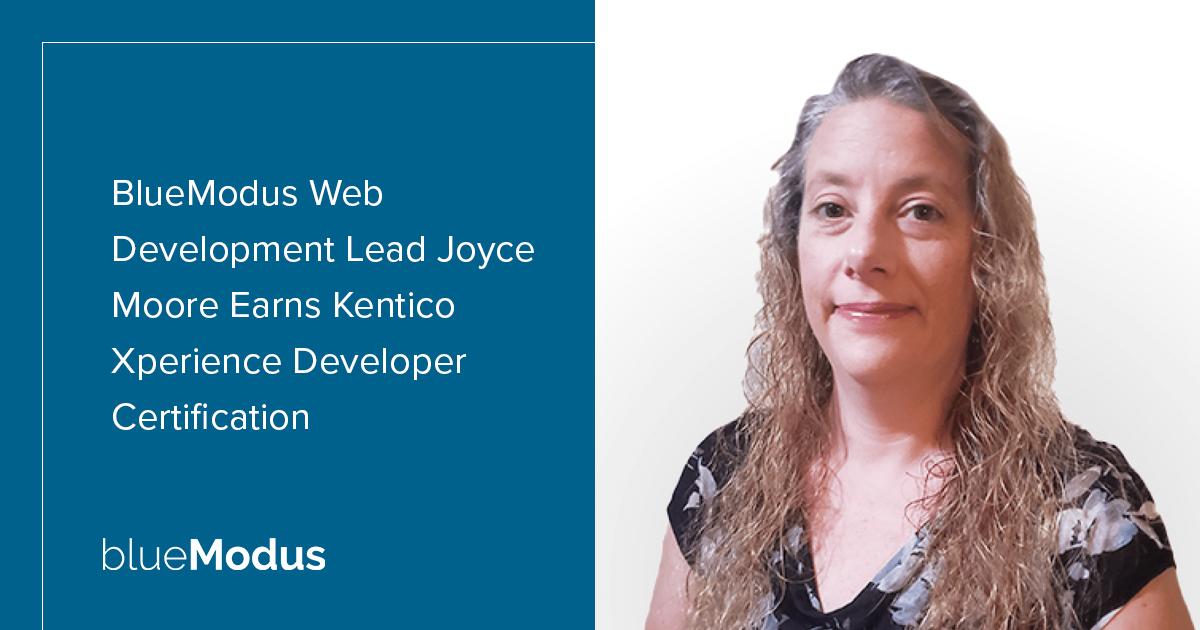 Joyce Moore Earns Kentico Xperience Developer Certification