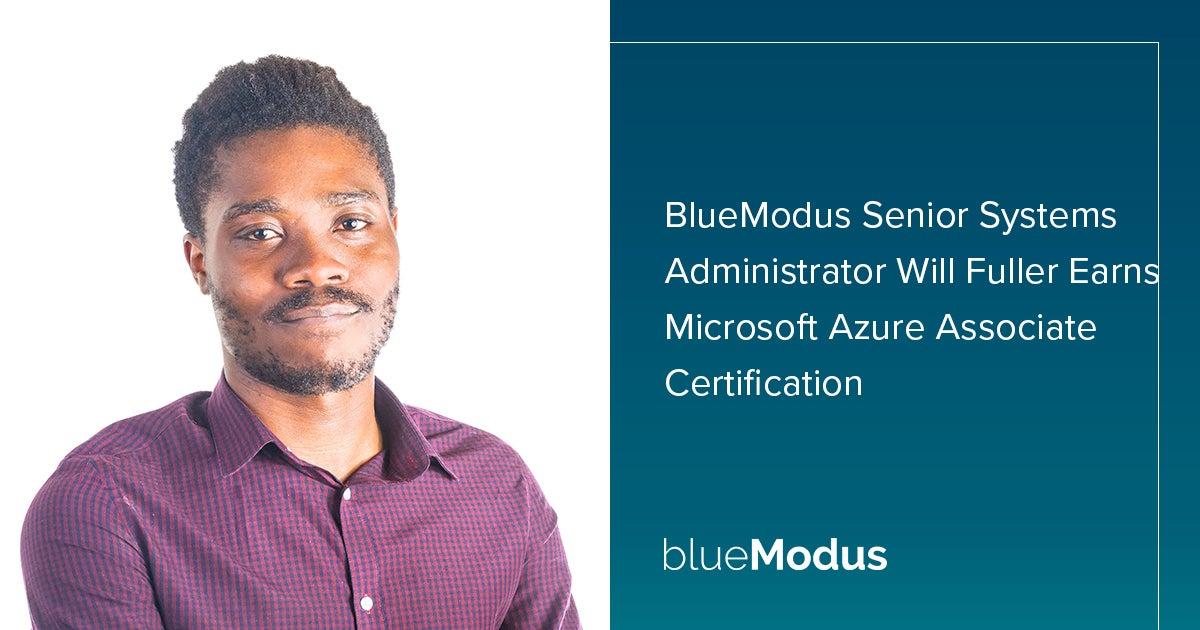 Will Fuller Earns Microsoft Azure Administrator Associate Certification