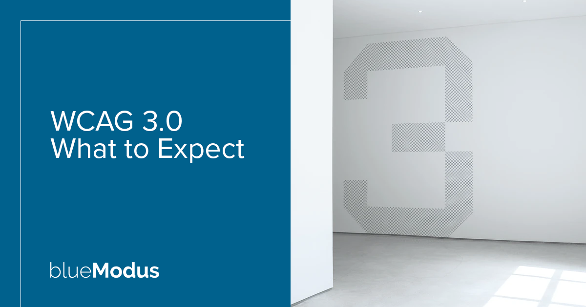 WCAG 3.0 – What to Expect