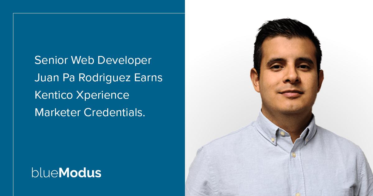 Senior Web Developer Juan Pa Rodriguez Adds Second Kentico Xperience Certification