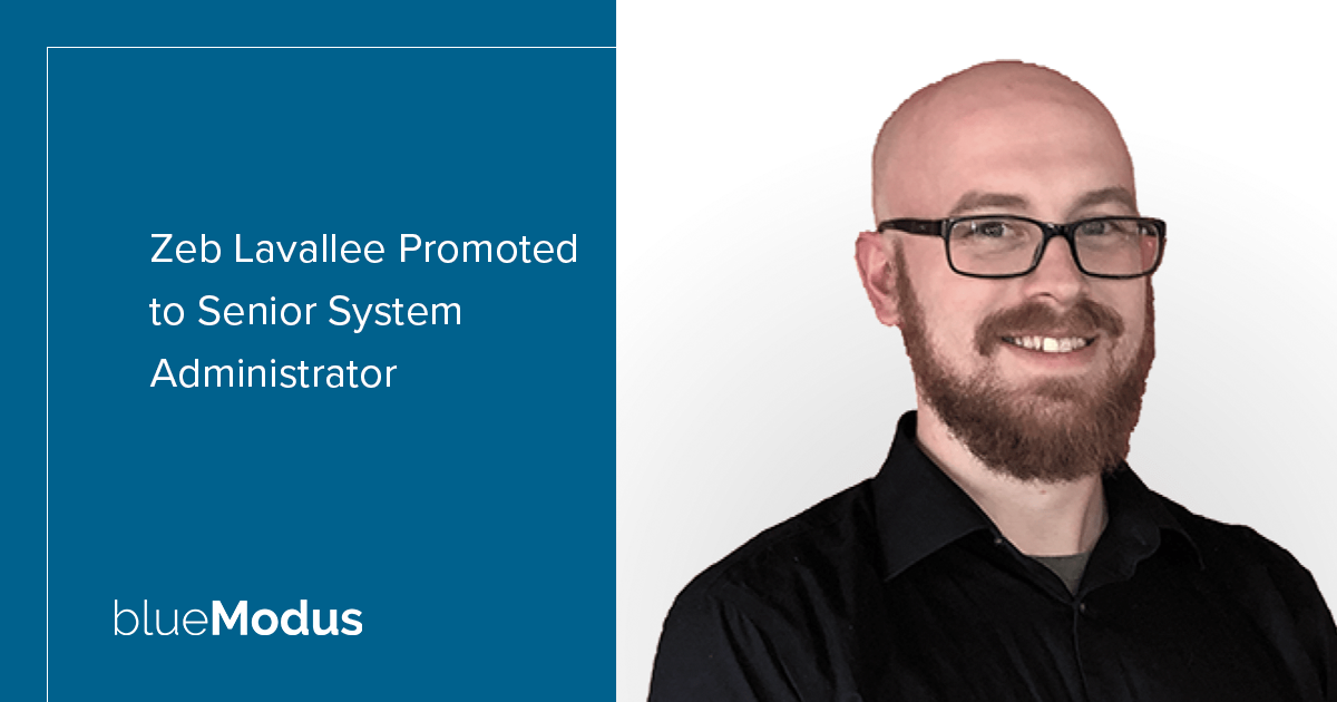 Zeb Lavallee Promoted to Senior System Administrator
