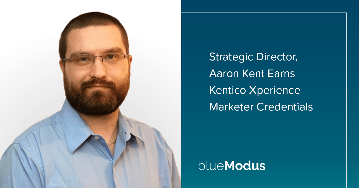Aaron Kent Adds Kentico Xperience Marketing Credentials