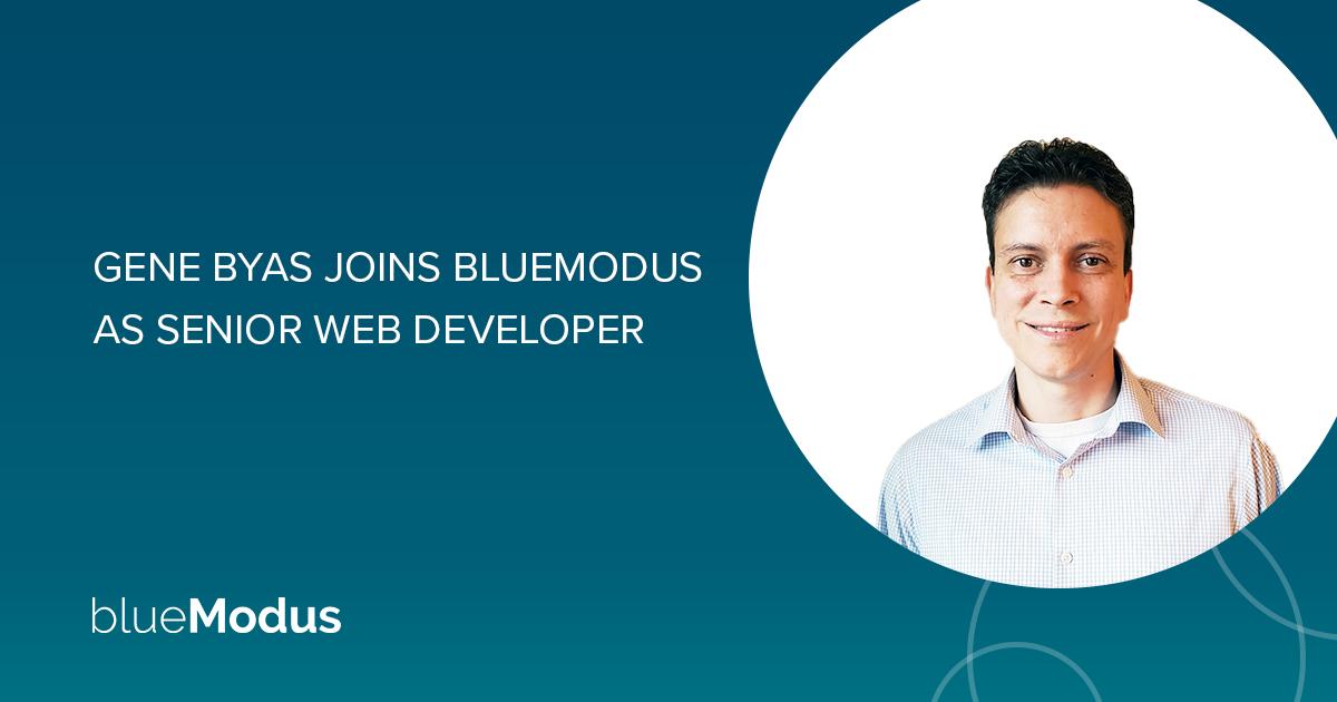 Gene Byas Joins BlueModus as Senior Web Developer