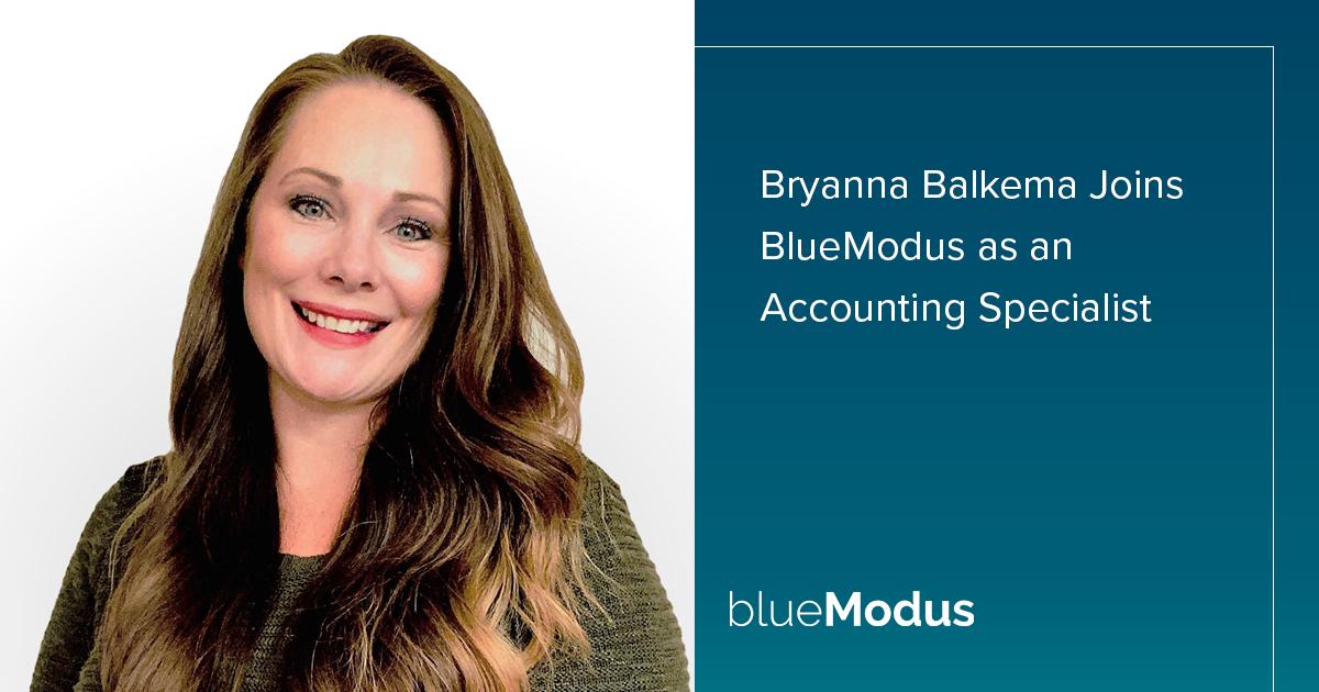 Bryanna Balkema Joins BlueModus Finance Team
