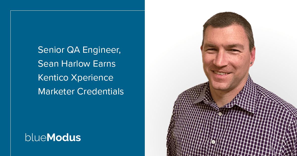 Sean Harlow Adds Kentico Xperience Marketing Credentials