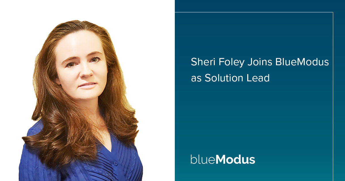 Sheri Foley Joins BlueModus as Solution Lead