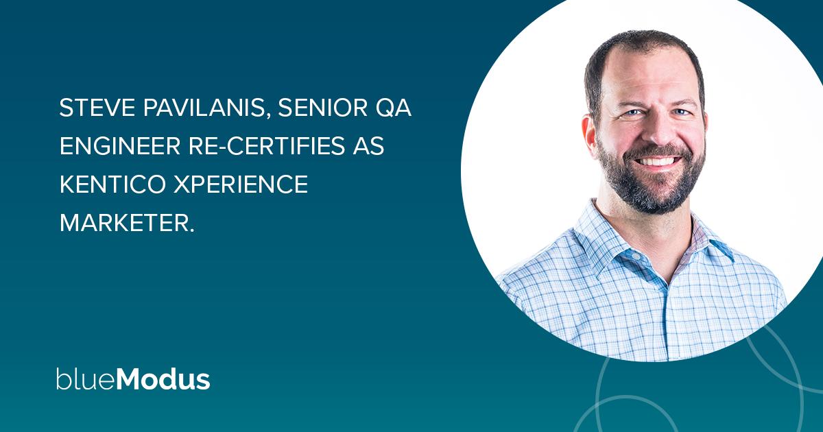 Steve Pavilanis Re-Certifies as Kentico Xperience Marketer