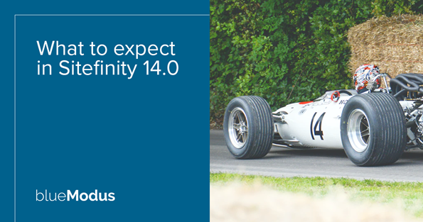 What to Expect in Sitefinity 14.0