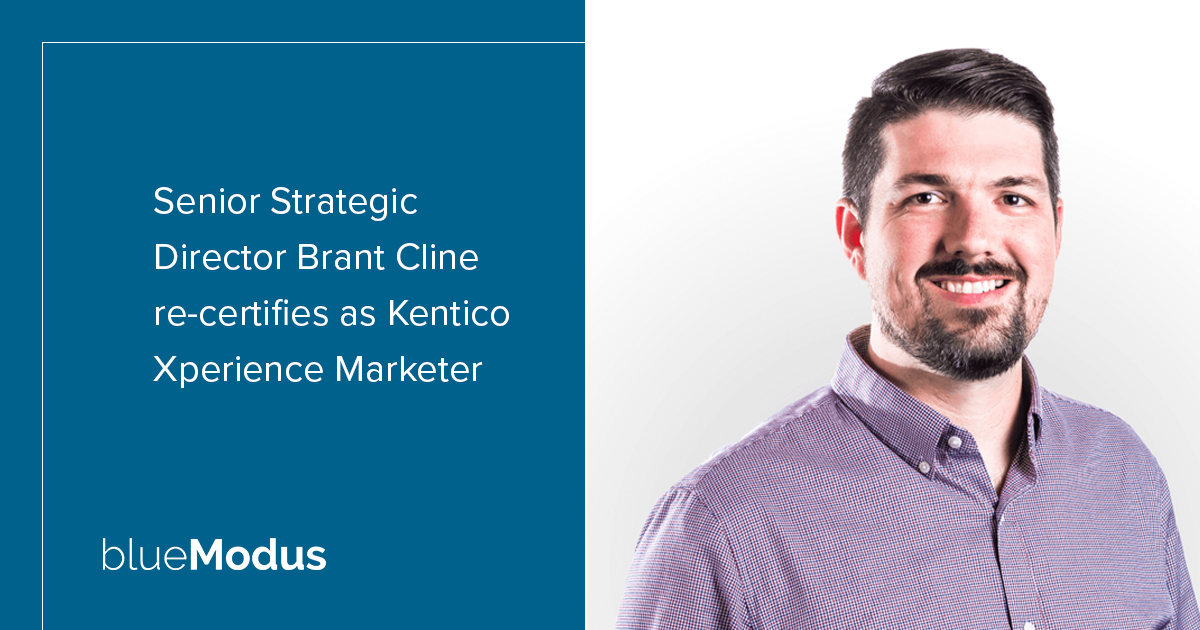 Brant Cline Re-Certifies as Kentico Xperience Marketer