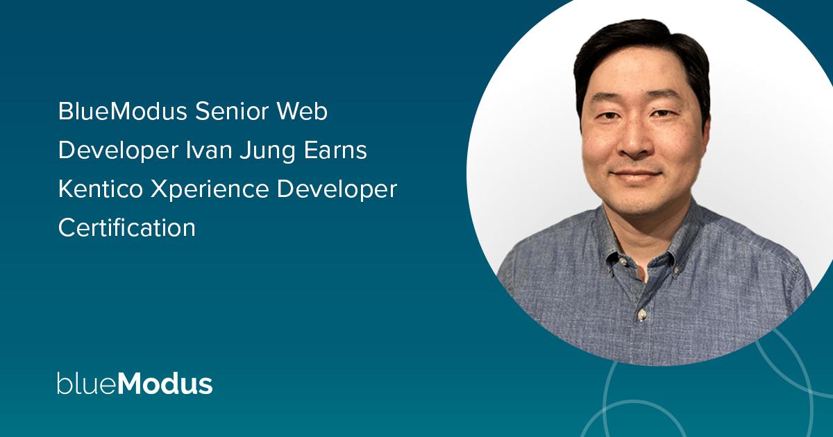 Web Developer Ivan Jung Earns Second Kentico Xperience Certification
