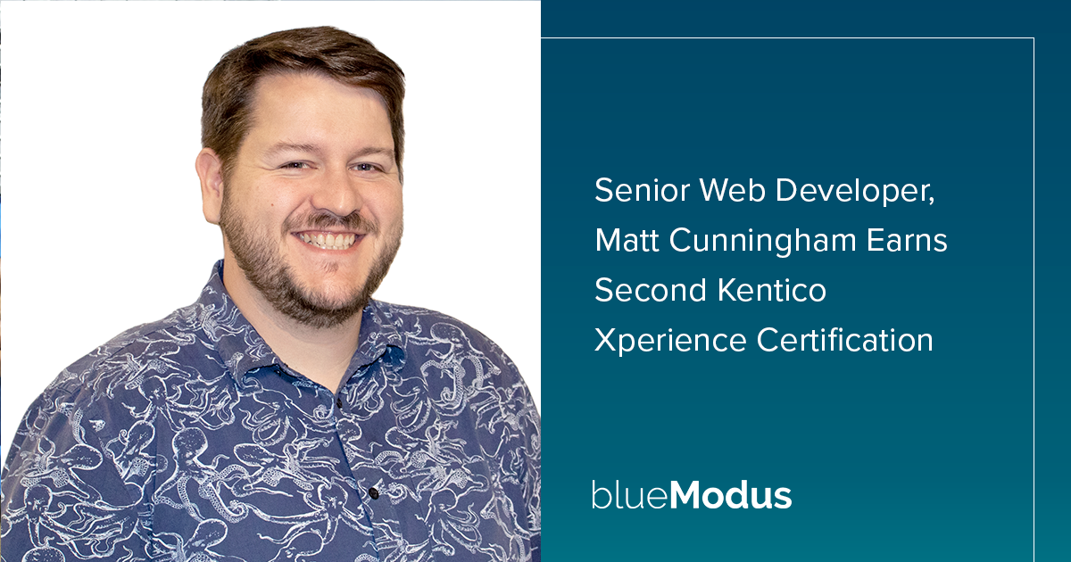 Matt Cunningham Adds Second Kentico Xperience Certification
