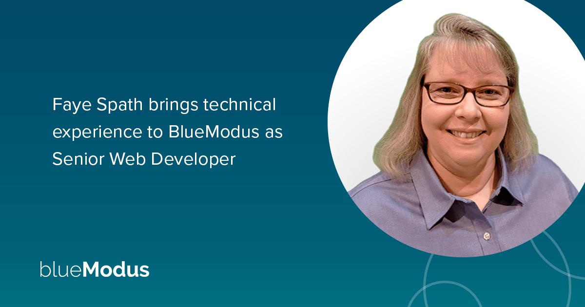 Senior Web Developer Faye Spath Joins BlueModus Team