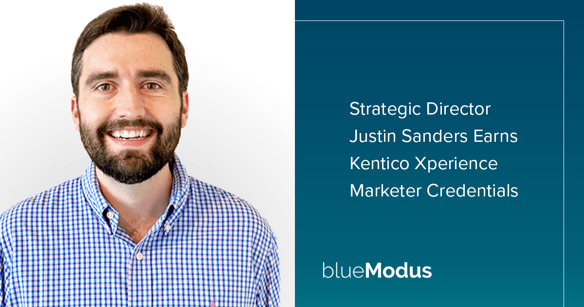 Justin Sanders Adds Kentico Xperience Marketing Credentials
