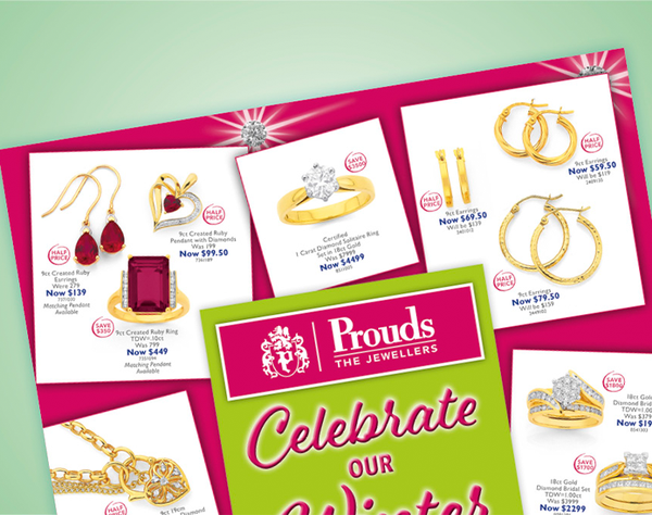Thinking about Jewellery? Think Prouds The Jewellers.   Their Winter Deals Catalogue is out now with up to 50% off selected items!  Prouds have a huge selection of jewellery & watches for you to choose from.  Dreams come true at Prouds.