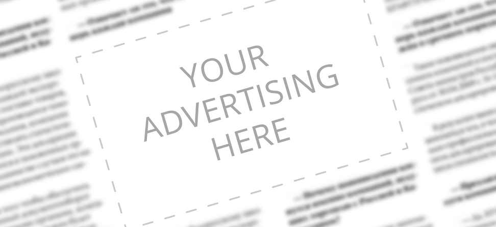 """Superimposed shot of """"Your Advertising Here"""" with the words of newspaper articles blurred out."""